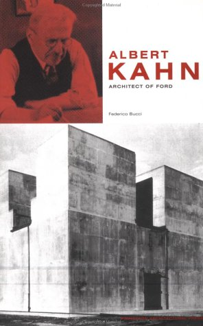 9781568983431: ALBERT KAHN [O/P]: Architect of Ford