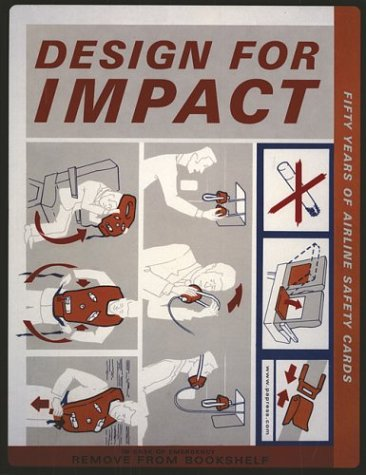 Design for Impact Fifty Years of Airline Safety Cards: Ericson, Eric; Pihl, Johan; Reese, Carl