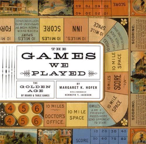 9781568983974: The Games We Played: The Golden Age of Board & Table Games