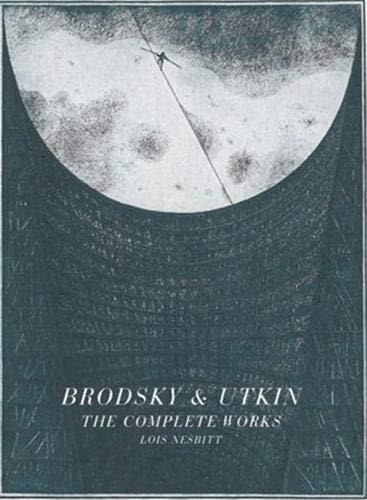 9781568983998: Brodsky & Utkin : the Complete Works /Anglais