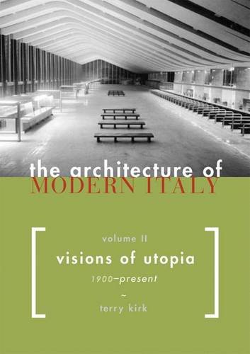 9781568984360: ARCHITECTURE OF MODERN ITALY: Visions of Utopia, 1900-present v. 2