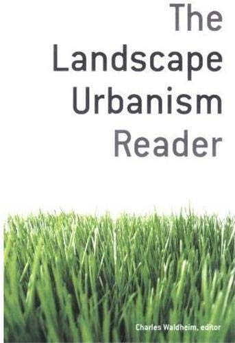 9781568984391: The Landscape Urbanism Reader