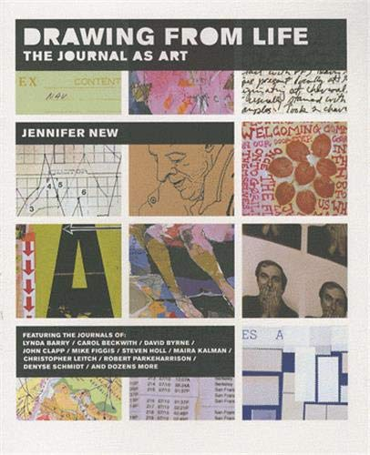Drawing from Life: The Journal as Art.: New,Jennifer.