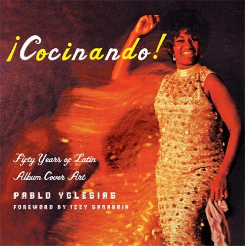 9781568984605: Cocinando!: Fifty Years of Latin Album Cover Art