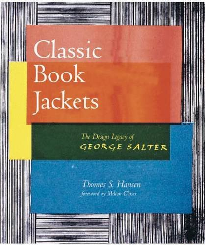 Classic Book Jackets: The Design Legacy of George Salter