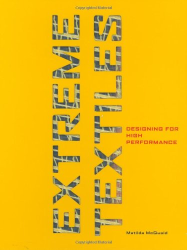 9781568985077: Extreme Textiles: Designing for High Performance