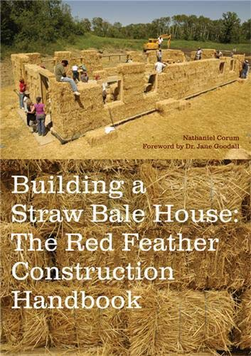 Building a Straw Bale House: The Red: Corum, Nathaniel