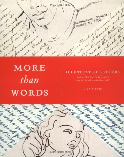 More Than Words: Illustrated Letters From The Smithsonian's Archive of American Art: Liza ...