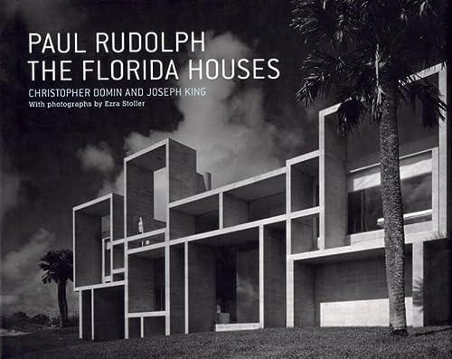 9781568985510: Paul Rudolph: The Florida Houses