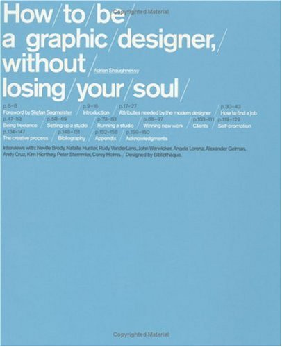 9781568985596: How to Be a Graphic Designer, Without Losing Your Soul