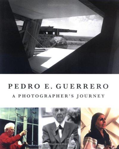 9781568985909: Pedro E. Guerrero: A Photographer's Journey