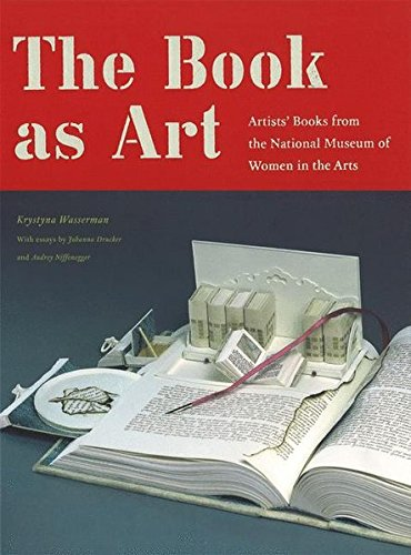 9781568986098: The Book as Art: Artists' Books from the National Museum of Women in the Arts