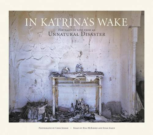 9781568986227: IN KATRINAS WAKE: Portraits of Loss from an Unnatural Disaster