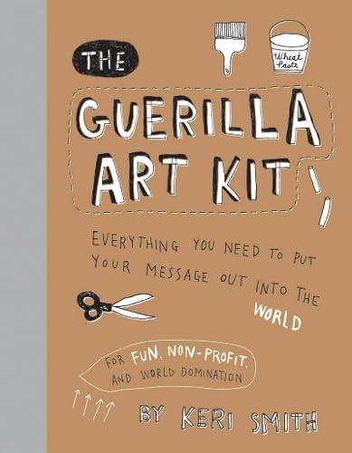 9781568986883: The Guerilla Art Kit