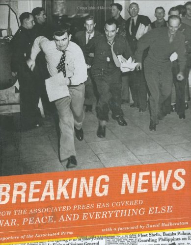 Breaking News: How the Associated Press Has Covered War, Peace and Everything Else (Signed)