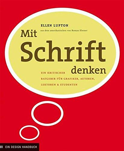 9781568986937: Mit Schrift denken: Ein kritischer Ratgeber für Grafiker, Autoren, Lektoren und Studenten