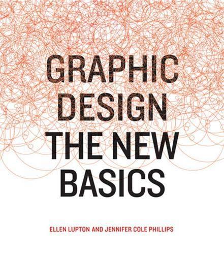 9781568987026: GRAPHIC DESIGN: The New Basics