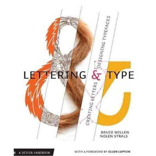 9781568987651: Lettering & Type: Creating Letters and Designing Typefaces