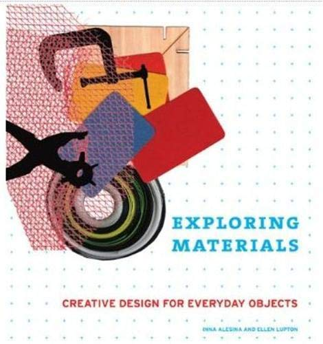 9781568987682: Exploring Materials: Creative Design for Everyday Objects