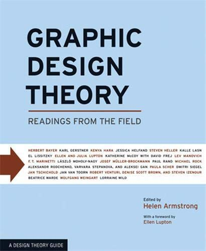 9781568987729: Graphic Design Theory: Readings from the Field