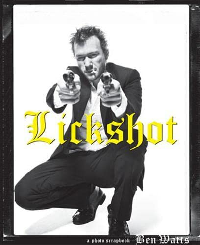 9781568988382: Lickshot: A Photo Scrapbook