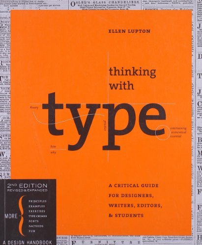 9781568989693: Thinking with Type: A Critical Guide for Designers, Writers, Editors, & Students: A Critical Guide for Designers, Writers, Editors, and Students