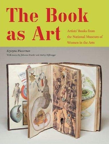 9781568989921: The Book As Art: Artists' Books from the National Museum of Women in the Arts