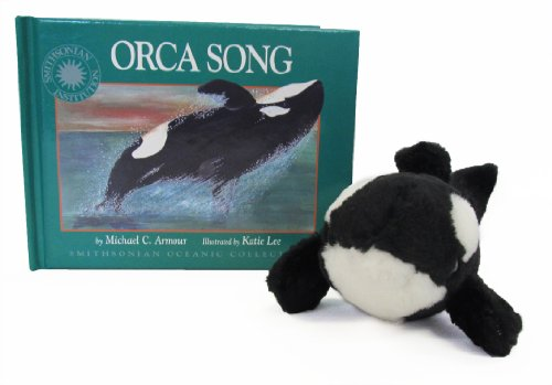 9781568990729: Orca Song - a Smithsonian Oceanic Collection Book (Mini book with stuffed toy)