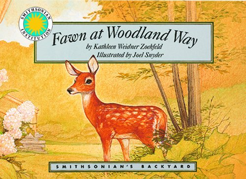 Fawn at Woodland Way - a Smithsonian's Backyard Book (with audiocassette tape) (1568990855) by Kathleen Weidner Zoehfeld