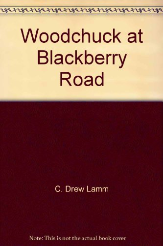 9781568990927: Woodchuck at Blackberry Road