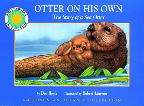 9781568991337: Otter on his Own: The Story of the Sea Otter - a Smithsonian Oceanic Collection Book (Hardcover book with audiobook cassette) (Smithsonian Oceanic Collection/Boxed Book and Cassette)
