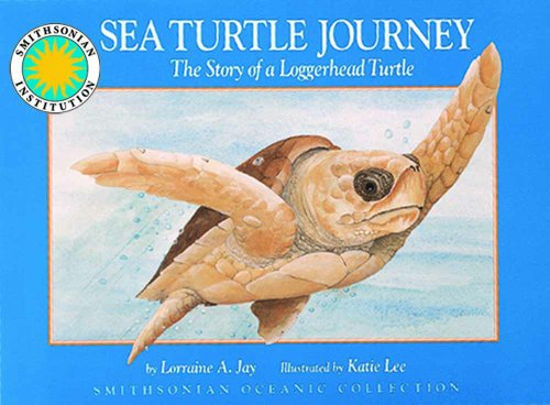9781568991931: Sea Turtle Journey - a Smithsonian Oceanic Collection Book (with audiobook cassette)