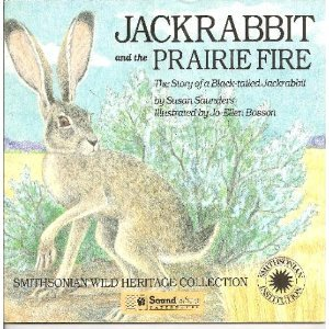 9781568991993: Jackrabbit and the Prairie Fire: The Story of a Black-Tailed Jackrabbit (The Smithsonian Wild Heritage Collection. Great Plains Series)