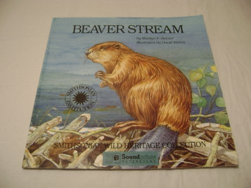 9781568992112: Beaver Stream (Smithsonian Wild Heritage Collection)