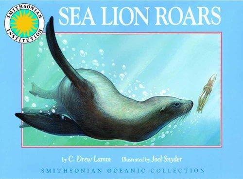 Sea Lion Roars (Smithsonian Oceanic Collection): C. Drew Lamm