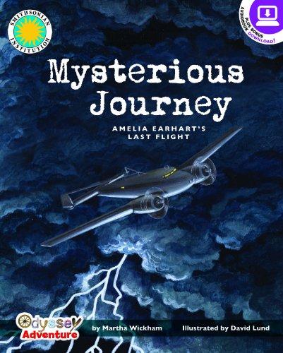 Mysterious Journey: Amelia Earhart's Last Flight - a Smithsonian Odyssey Adventure Book: ...