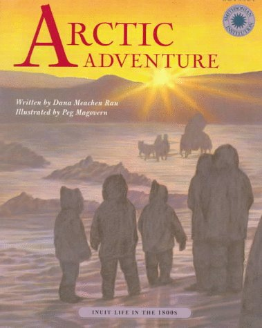 9781568994178: Arctic Adventure: Inuit Life in the 1800s