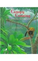 Canopy Crossing: A Story of an Atlantic: Nagda, Ann Whitehead