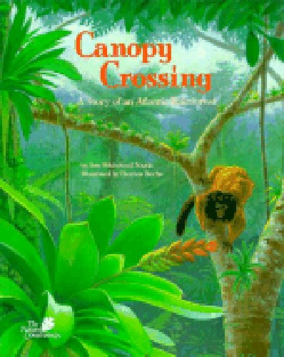 9781568994505: Canopy Crossing: A Story of an Atlantic Rainforest