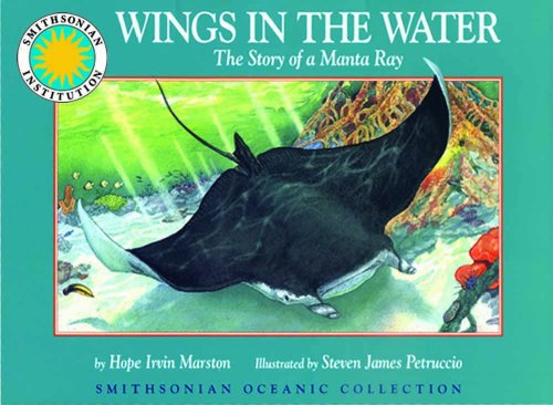 9781568995786: Wings in the Water: The Story of a Manta Ray