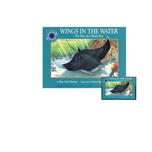 9781568995793: Wings in the Water: The Story of a Manta Ray - a Smithsonian Oceanic Collection Book (with audio cassette tape)