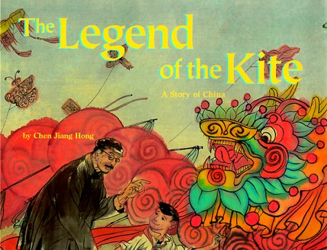 9781568998107: The Legend of the Kite: A Story of China - a Make Friends Around the World Storybook