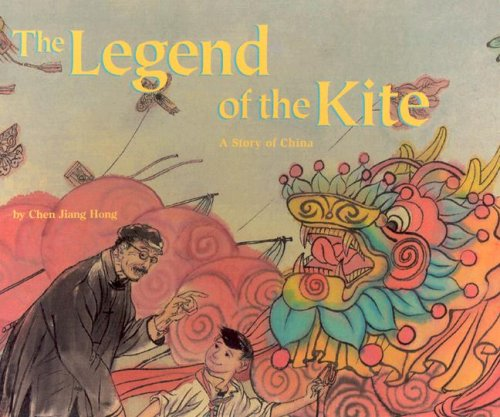 9781568998114: The Legend of the Kite: A Story of China - a Make Friends Around the World Storybook (Mini book )