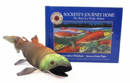 9781568998343: Sockeye's Journey Home: The Story of a Pacific Salmon (Smithsonian Oceanic Collection Book) (Mini book with stuffed toy)