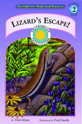 9781568999180: Lizard's Escape! - a Prairie Adventures Smithsonian Early Reader (with stuffed toy and bonus facts) (Smithsonian Oceanic)