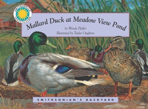 9781568999579: Mallard Duck at Meadow View Pond - a Smithsonian's Backyard Book (Mini book)