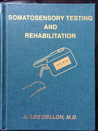9781569000496: Somatosensory Testing & Rehabilitation