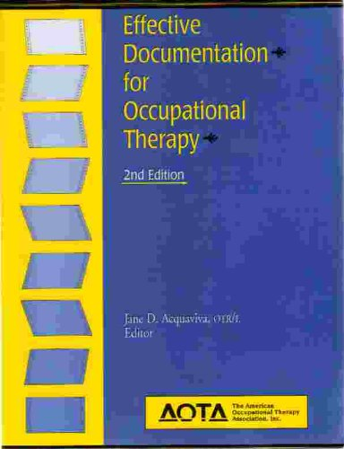 9781569000915: Effective Documentation for Occupational Therapy