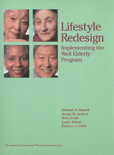 Lifestyle Redesign: Implementing the Well Elderly Program