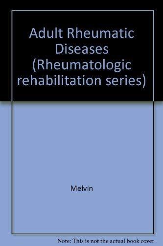 9781569001394: Adult Rheumatic Diseases (Rheumatologic Rehabilitation Series, Vol 2)